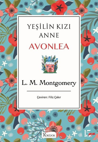 Yeşilin Kızı Anne Avonlea (Mavi) - Bez Ciltli