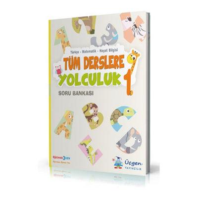 1. Sınıf Tüm Derslere Yolculuk Soru Bankası Üçgen Yayıncılık