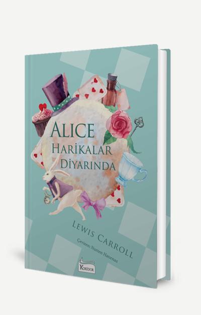 66 - Alice Harikalar Diyarında - Bez Ciltli