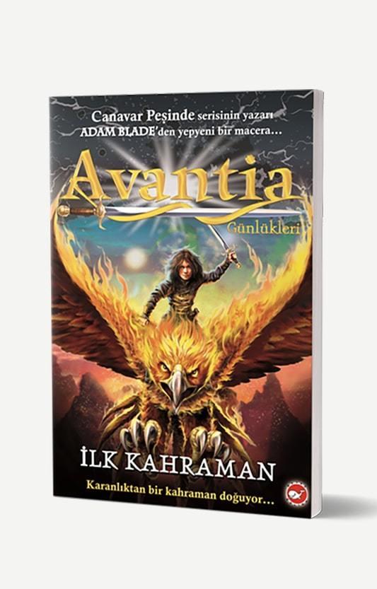 Avantia Günlükleri 1 - İlk Kahraman