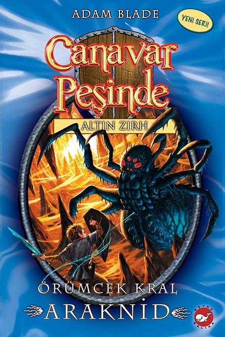Canavar Peşinde 11 - Örümcek Kral Araknid