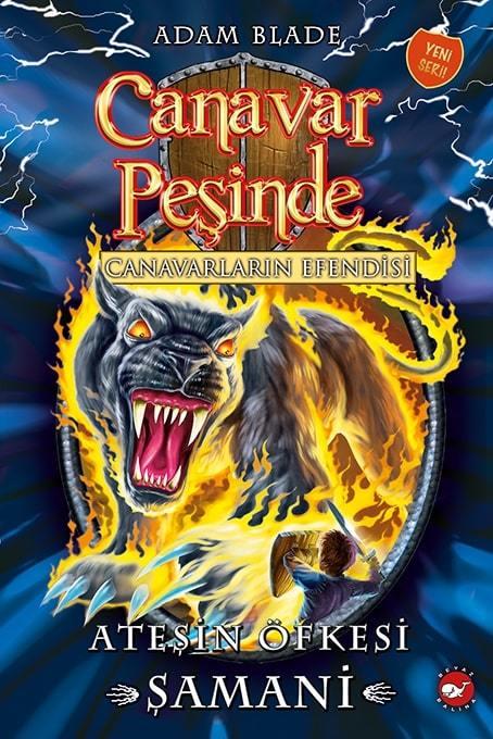 Canavar Peşinde 56 - Ateşin Öfkesi Şamani
