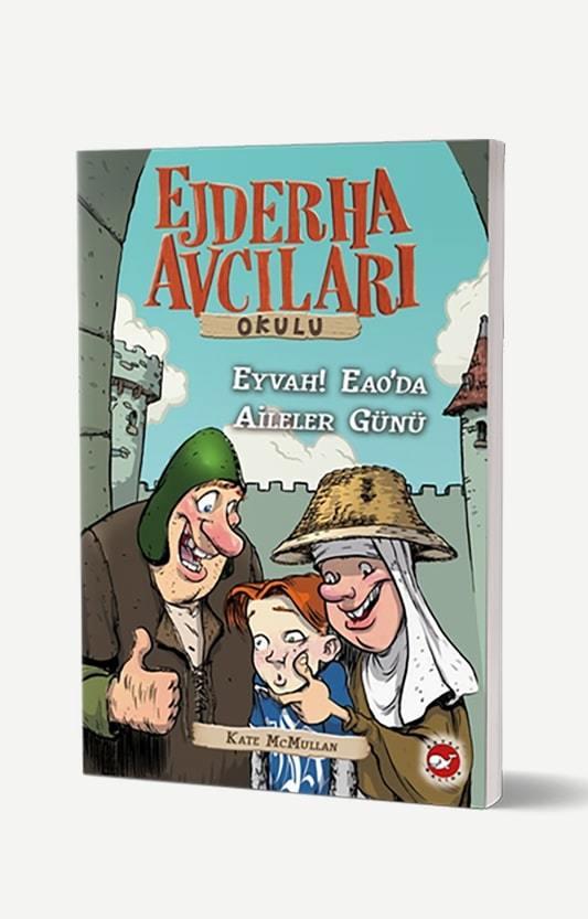 Ejderha Avcıları Okulu 10 - Eyvah! EAO'da Aileler Günü