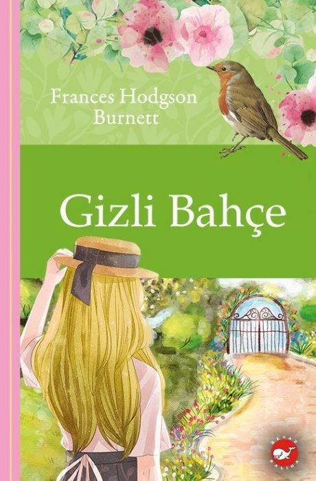 Klasikleri Okuyorum - Gizli Bahçe