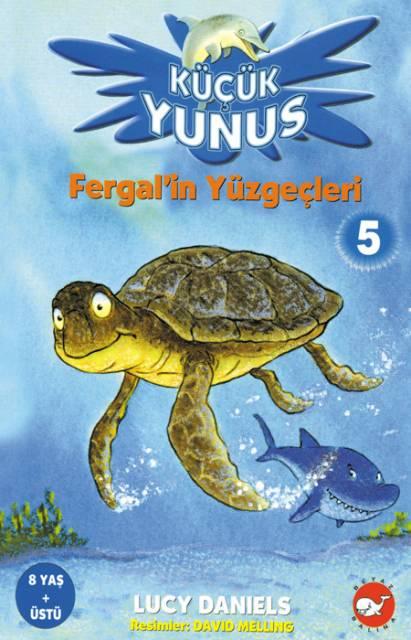 Küçük Yunus 5 - Fergal'in Yüzgeçleri