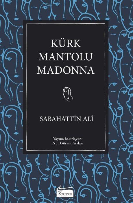 Kürk Mantolu Madonna - Bez Ciltli