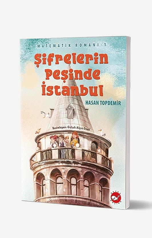 Matematik Romanı 1 - Şifrelerin Peşinde İstanbul
