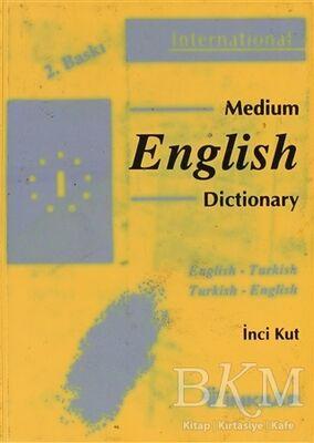 Medium English Dictionary English - Turkish Turkish - English