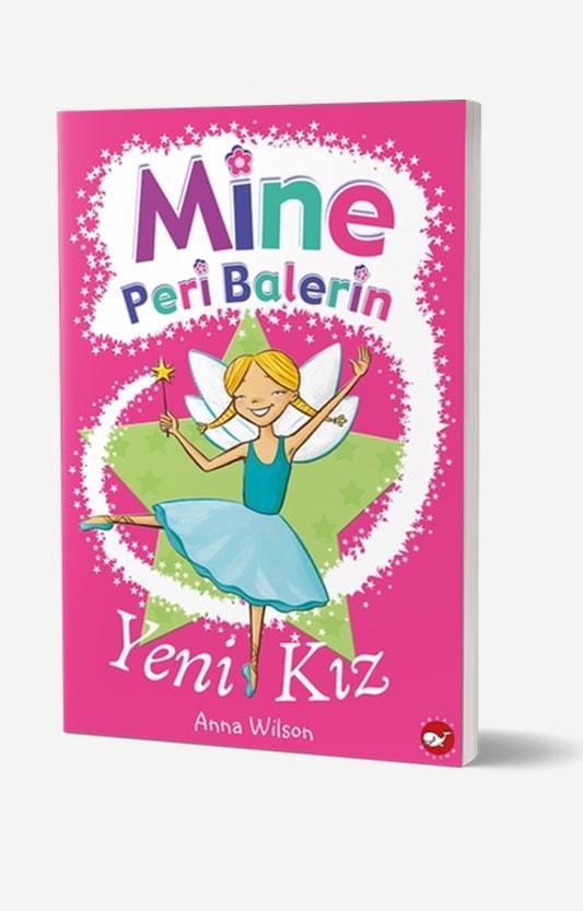 Mine Peri Balerin 1 - Yeni Kız