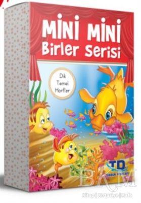 Mini Mini Birler Serisi Dik Temel Harflerle 20 Kitap
