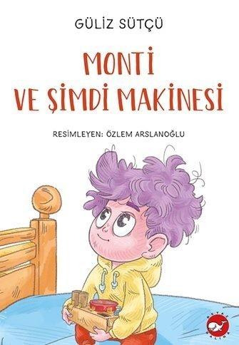 Monti ve Şimdi Makinesi