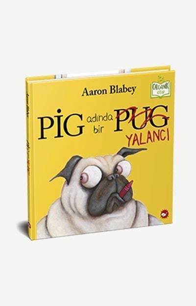 Pig Adında Bir Yalancı