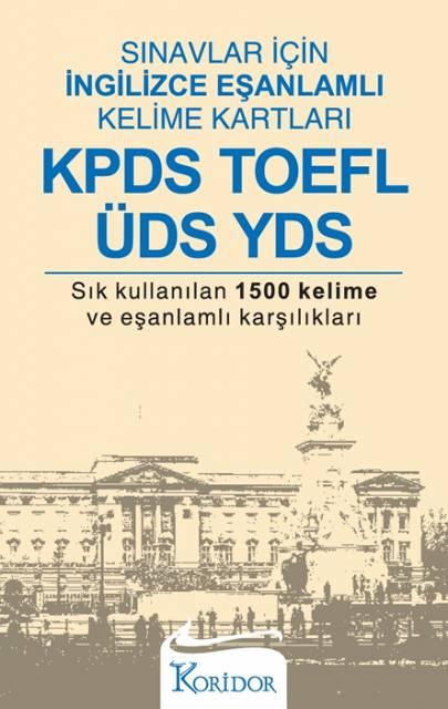 Sınavlar İçin İngilizce Eşanlamlı Kelime Kartları: KPDS, TOEFL, ÜDS, YDS