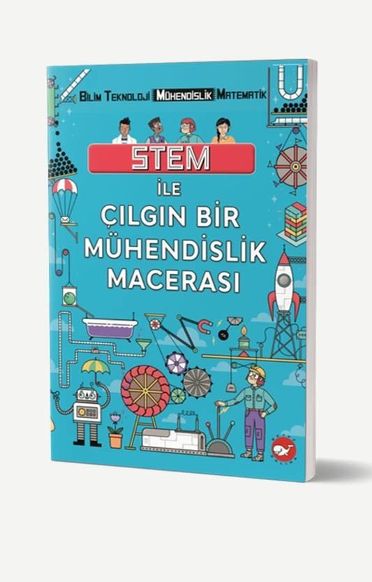 Stem ile Çılgın Bir Mühendislik Macerası