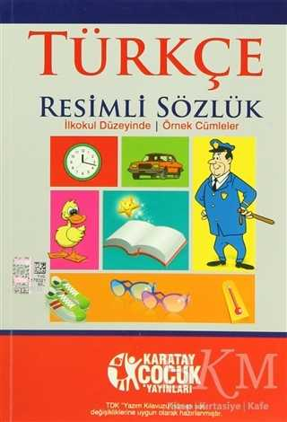 Türkçe Resimli Sözlük İlkokul Düzeyinde - Örnek Cümleler