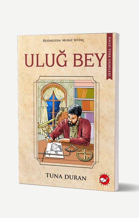 Ünlü Türk Dahileri - Uluğ Bey