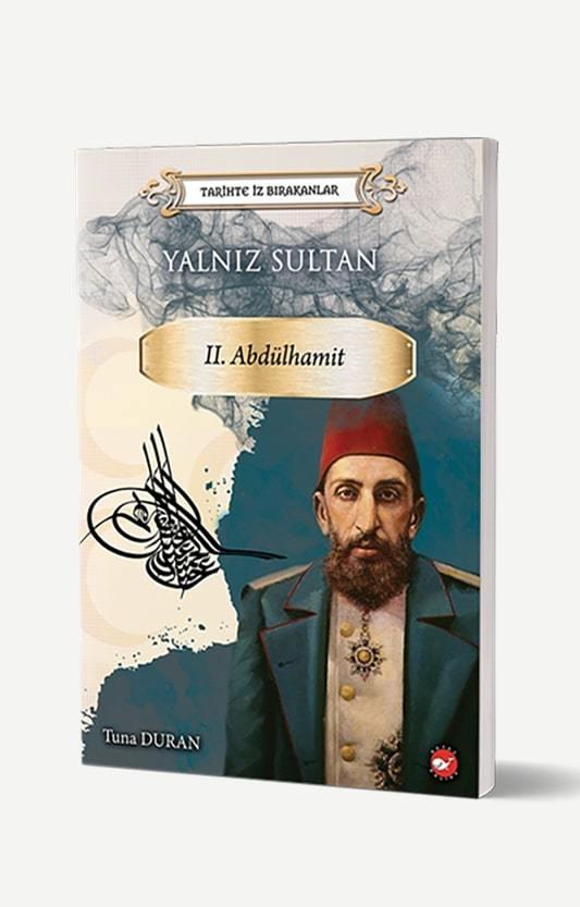 Yalnız Sultan II. Abdülhamid